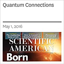 Quantum Connections Other by Christopher R. Monroe, Robert J. Schoelkopf, Mikhail D. Lukin Narrated by Jef Holbrook