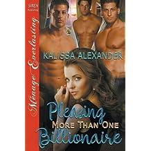 Pleasing More Than One Billionaire (Siren Publishing Menage Everlasting)