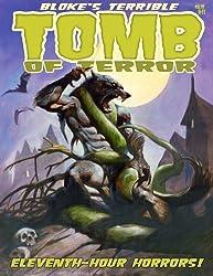 Bloke's Terrible Tomb Of Terror #11