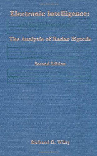 Electronic Intelligence: The Analysis of Radar Signals Second