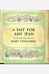 A hat for Amy Jean Hardcover