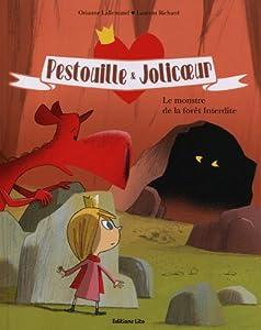 """Afficher """"Pestouille & Jolicoeur<br /> Le monstre de la forêt interdite"""""""