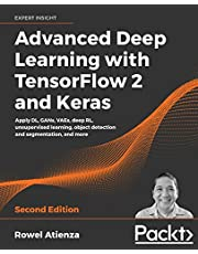 Advanced Deep Learning with TensorFlow 2 and Keras: Apply DL, GANs, VAEs, deep RL, unsupervised learning, object detection and segmentation, and more, 2nd Edition