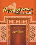 Remembrance: The Faces & Places