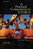 A Practical Companion to Ethics 4th Edition