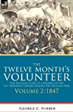 The Twelve Month's Volunteer, George C. Furber, 1846777658