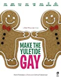 Make the Yuletide Gay Movie Poster (27 x 40 Inches - 69cm x 102cm) (2009) -(Keith Jordan)(Adamo Ruggiero)(Hallee Hirsh)(Kelly Keaton)(Derek Long)
