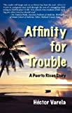 Affinity for Trouble, Hector Varela, 0978953800