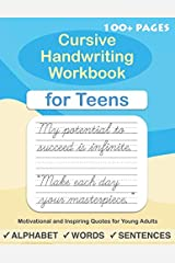 Cursive Handwriting Workbook for Teens: A cursive writing practice workbook for young adults and teens (Beginning cursive workbooks) Paperback
