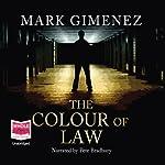 The Colour of Law   Mark Gimenez