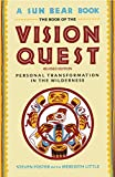 vision quest kindle - Book Of Vision Quest: Personal Transformation in the Wilderness