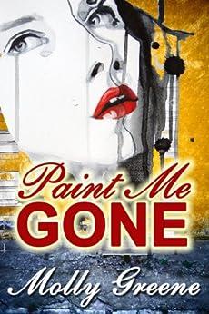 Paint Me Gone (Gen Delacourt Mystery Book 3) by [Greene, Molly]