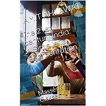 The 21st century India: A Simplistic Segmentation: Masses & Classes