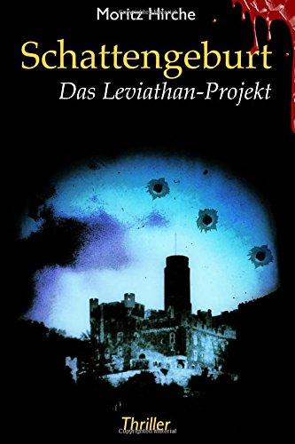 Schattengeburt - Das Leviathan-Projekt: Schattengeburt - Das Leviathan-Projekt