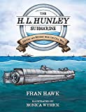 The H. L. Hunley Submarine: History and Mystery from the Civil War (Young Palmetto Books)