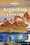 Lonely Planet Argentina y Uruguay (Travel Guide) (Spanish Edition)