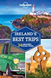 Lonely Planet Irelands Best Trips (Travel Guide)