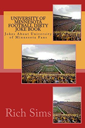 University of Minnesota Football Dirty Joke Book (Football Joke Books)