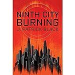 Ninth City Burning | J. Patrick Black