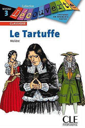 Le tartuffe, ou L'imposteur (French Edition)