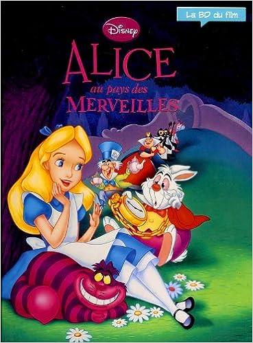 Amazon Fr Alice Au Pays Des Merveilles Walt Disney La