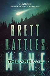 Mine: The Arrival