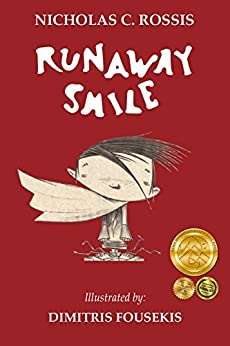 Runaway Smile: An unshared smile is a wasted smile (Mystery Smiles Book 1) by [Rossis, Nicholas]