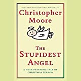 Bargain Audio Book - The Stupidest Angel  A Heartwarming Tale