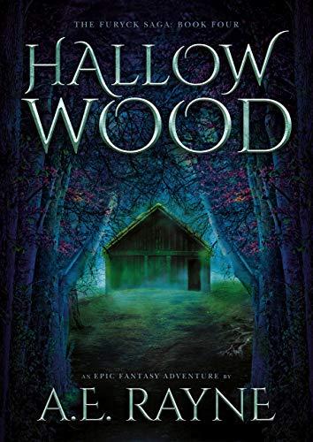 Hallow Wood (The Furyck Saga: Book Four)