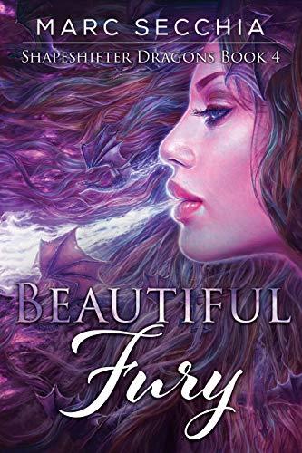 - Beautiful Fury (Shapeshifter Dragons Book 4)