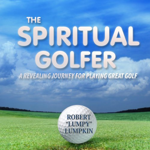 The Spiritual Golfer by Library Tales Publishing