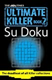 Ultimate Killer Su Doku, Puzzler Media Limited Staff, 0007364520