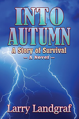 Book: Into Autumn - A Novel by Larry Landgraf