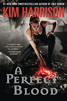 A Perfect Blood (The Hollows Book 10) by [Harrison, Kim]
