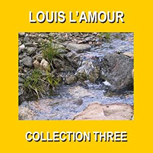 Louis L'Amour Collection Three Audiobook