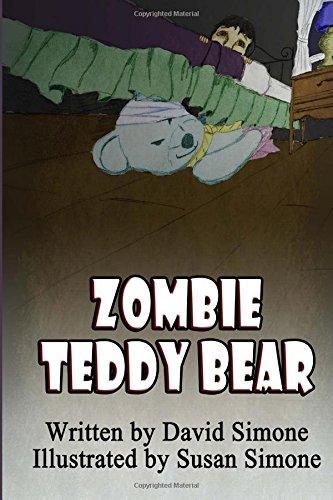 Zombie Teddy Bear (The Zombie Teddy Bears) (Volume 1) PDF