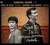 Faure:Sonates 1 & 2, Berceuse, Romance, Andante