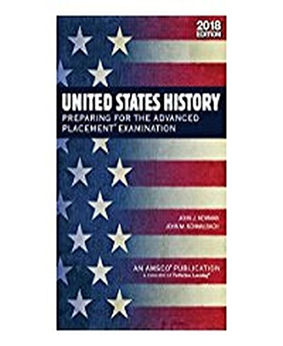 United States History: Preparing for the Advanced Placement Examination, 2018 Edition cover
