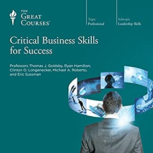 Critical Business Skills for Success Lecture