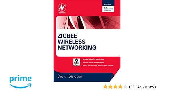 Zigbee wireless networking by drew gislason pdf download contact fandeluxe Image collections