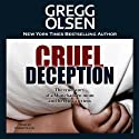 Cruel Deception : St. Martin's True Crime Library Audiobook by Gregg Olsen Narrated by Christy Lynn