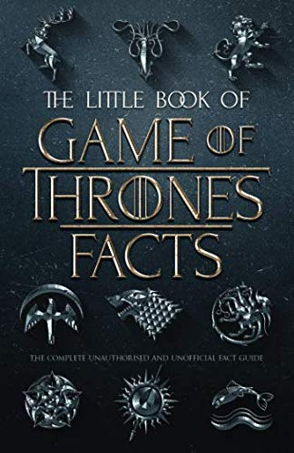Book cover from The Little Book of Game of Thrones Facts by Fact Bomb Company Limited