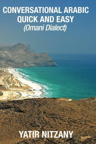 Conversational Arabic Quick and Easy: Omani Arabic Dialect