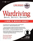 WarDriving: Drive, Detect, Defend, A Guide to