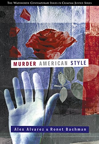 Murder American Style (Criminal Justice Series)