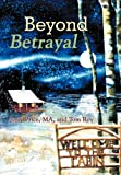 Beyond Betrayal, Jerry Price Ma and Tom Roy, 1462722288