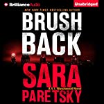 Brush Back: V. I. Warshawski Series, Book 17 | Sara Paretsky