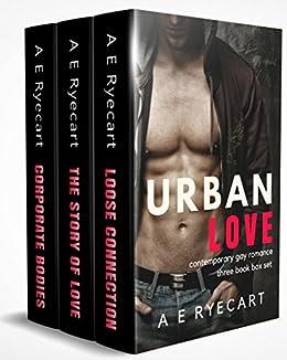 Urban Love: Contemporary Gay Romance Three Book Box Set by [Ryecart, A E]