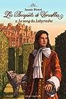 Les bosquets de Versailles, Tome 2 : Le sang du labyrinthe par Pietri