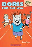 Boris for the Win: A Branches Book (Boris #3)